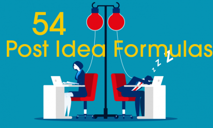 54 Powerful Blog Post Idea Formulas